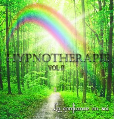 HYNOTHERAPIE II ( la confiance en soi )