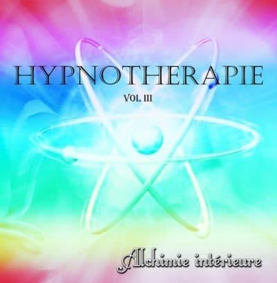 HYPNOTHERAPIE III (Alchimie intérieure)